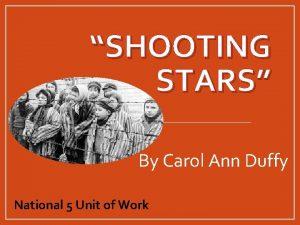 SHOOTING STARS By Carol Ann Duffy National 5