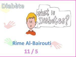 Diabte Rime AlBairouti 11 5 Diabte Le diabte