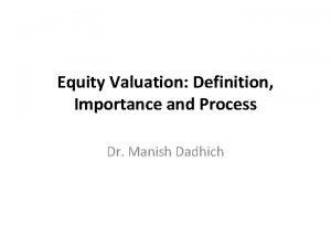 Equity Valuation Definition Importance and Process Dr Manish