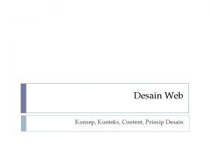 Desain Web Konsep Konteks Content Prinsip Desain Website