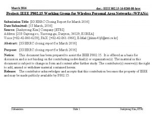 March 2016 doc IEEE 802 15 16 0260