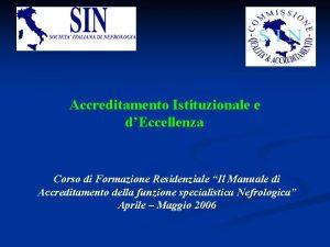 Accreditamento Istituzionale e dEccellenza Corso di Formazione Residenziale