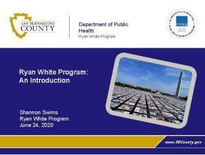 Department of Public Health Ryan White Program An