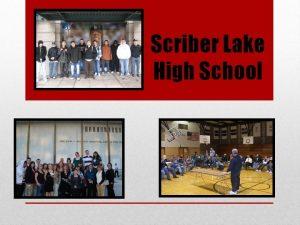 Scriber Lake High School A High School of