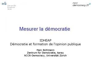 Mesurer la dmocratie IDHEAP Dmocratie et formation de