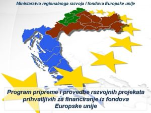Ministarstvo regionalnoga razvoja i fondova Europske unije Program