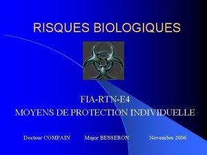 RISQUES BIOLOGIQUES FIARTNE 4 MOYENS DE PROTECTION INDIVIDUELLE