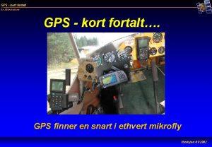 GPS kort fortalt En Mikrohistorie GPS kort fortalt