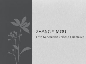 ZHANG YIMOU Fifth Generation Chinese Filmmaker Zhang Yimou