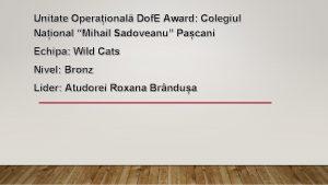 Unitate Operaional Dof E Award Colegiul Naional Mihail