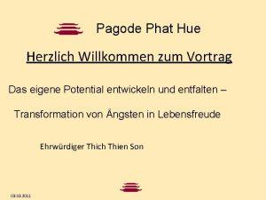 Pagode Phat Hue Herzlich Willkommen zum Vortrag Das