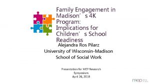 Family Engagement in Madisons 4 K Program Implications