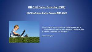 ITU Child Online Protection COP COP Guidelines Review