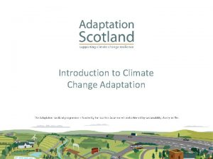 Introduction to Climate Change Adaptation Weather vs Climate