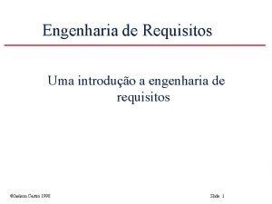 Engenharia de Requisitos Uma introduo a engenharia de