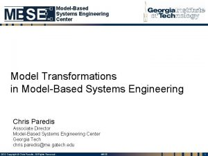 ModelBased Systems Engineering Center Model Transformations in ModelBased