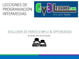 LECCIONES DE PROGRAMACION INTERMEDIAS SEGUIDOR DE PARED SIMPLE