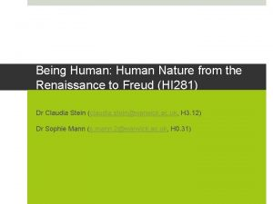 Being Human Human Nature from the Renaissance to