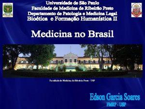 Faculdade de Medicina de Ribeiro Preto USP 22041500