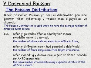 Y Dosraniad Poisson The Poisson Distribution Maer Dosraniad