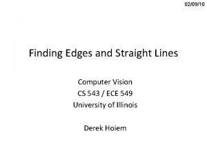 020910 Finding Edges and Straight Lines Computer Vision