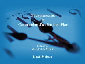 Entrepreneuriat Construction dun Business Plan Licen Ce S