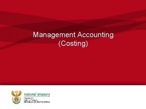Management Accounting Costing Management Accounting Management Accounting Costs