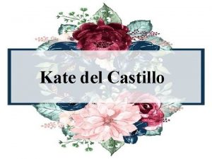 Kate del Castillo Kate del Castillo Negrete Trillo