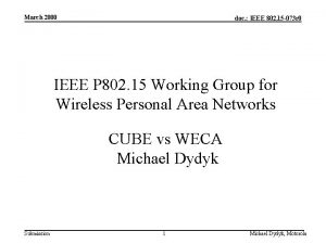 March 2000 doc IEEE 802 15 073 r