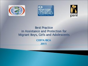 Best Practice in Assistance and Protection for Migrant