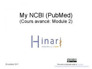 My NCBI Pub Med Cours avanc Module 2