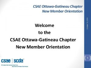 Welcome to the CSAE OttawaGatineau Chapter New Member