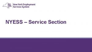 NYESS Service Section 2 Section One Logging into
