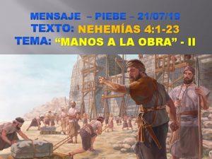 NEHEMAS 4 1 23 MANOS A LA OBRA