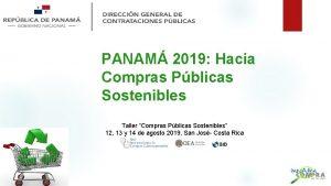 PANAM 2019 Hacia Compras Pblicas Sostenibles Taller Compras