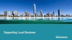 Supporting Local Business Supporting Local Business Buy Local