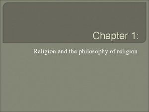 Chapter 1 Religion and the philosophy of religion