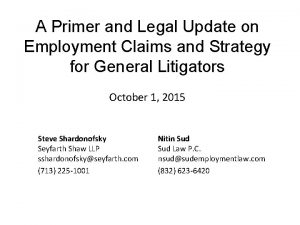 A Primer and Legal Update on Employment Claims