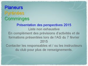 Planeurs Pyrnes Comminges Prsentation des perspectives 2015 Liste