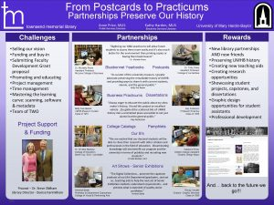From Postcards to Practicums Partnerships Preserve Our History