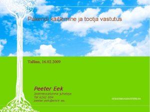 Pakendi kitlemine ja tootja vastutus Tallinn 16 02