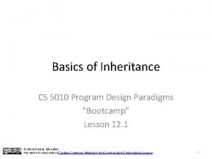 Basics of Inheritance CS 5010 Program Design Paradigms