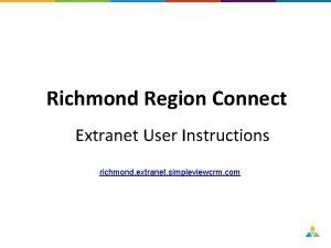 Richmond Region Connect Extranet User Instructions richmond extranet