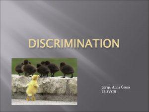 DISCRIMINATION pprap Anna ern 22 3 VCH Discrimination
