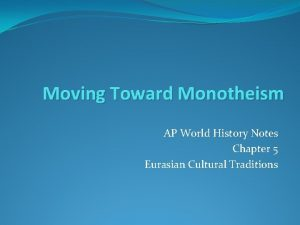 Moving Toward Monotheism AP World History Notes Chapter
