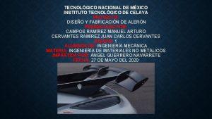 TECNOLGICO NACIONAL DE MXICO INSTITUTO TECNOLGICO DE CELAYA