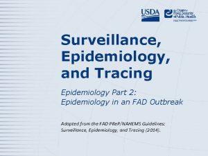 Surveillance Epidemiology and Tracing Epidemiology Part 2 Epidemiology