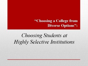 Choosing a College from Diverse Options Choosing Students