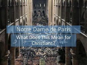 Notre Dame de Paris What Does This Mean