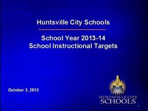 Huntsville City Schools School Year 2013 14 School
